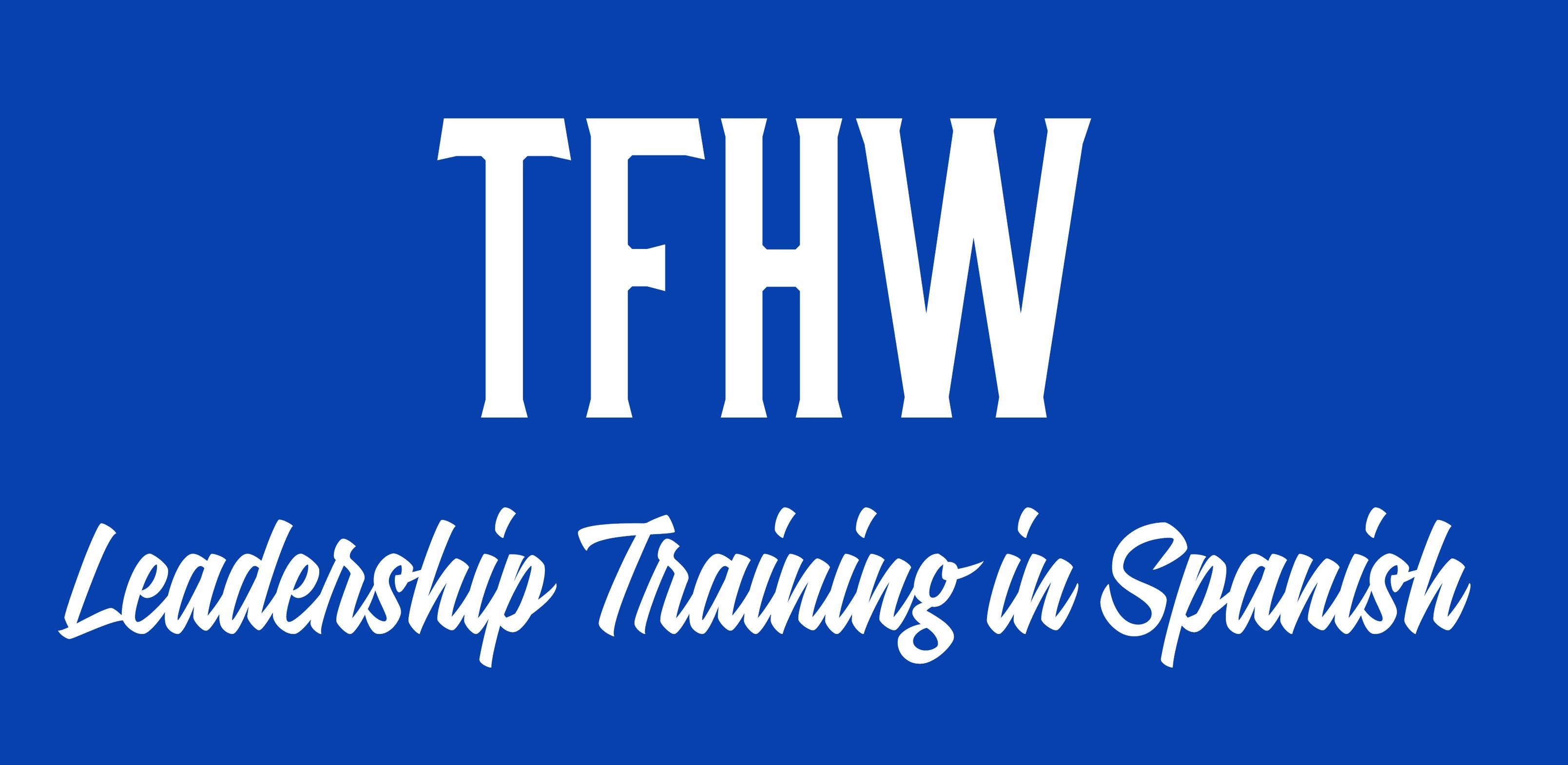 Training for Hispanics in the Workplace – Leadership Training for Spanish Speaking Supervisors